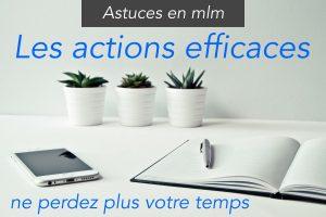 actions efficaces en mlm