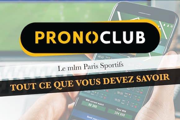 Avis PRONOCLUB, le mlm Paris sportifs, VOUS SAUREZ TOUT.